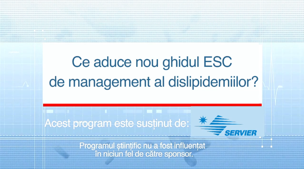 Curs: Curs: Ce ne aduce noul ghid ESC de management al dislipidemiilor
